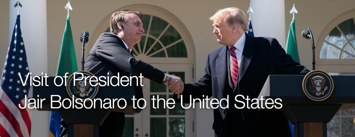Visit of President Jair Bolsonaro to the United States