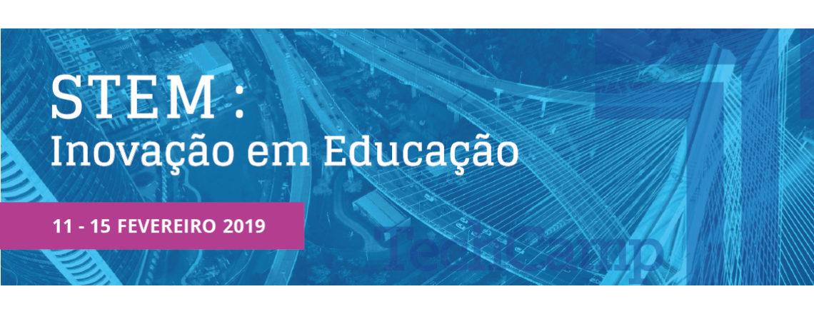 60 gestores de educação e professores participam da 2ª edição do STEM TechCamp Brasil